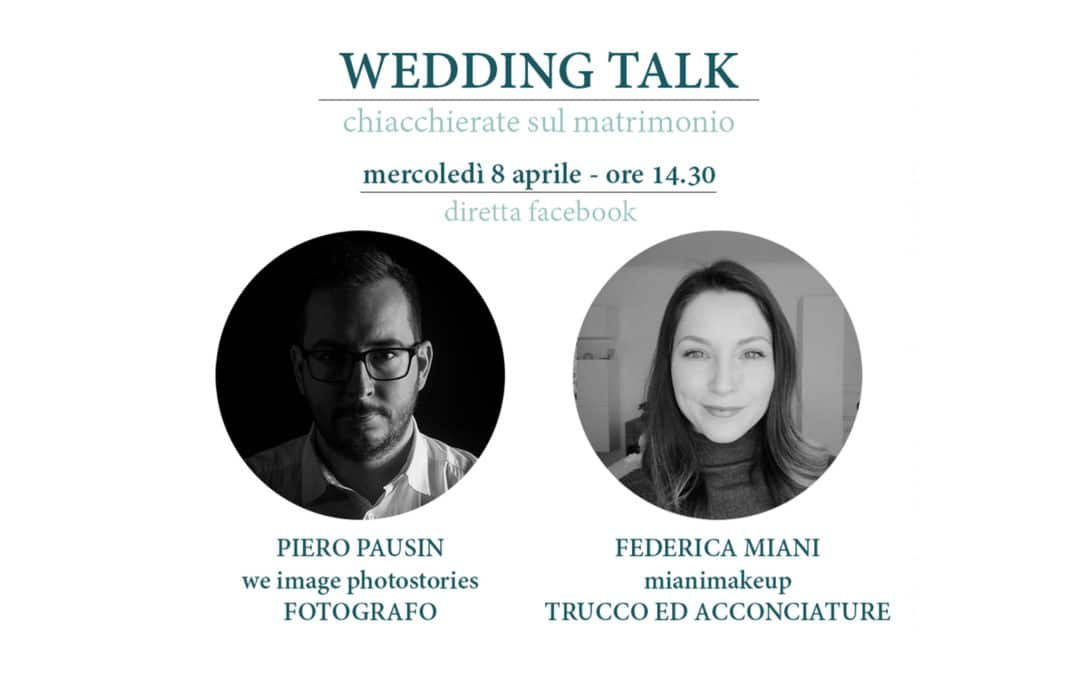 Wedding Talk – Federica Miani