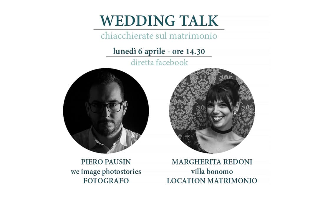 Wedding Talk – Villa Bonomo