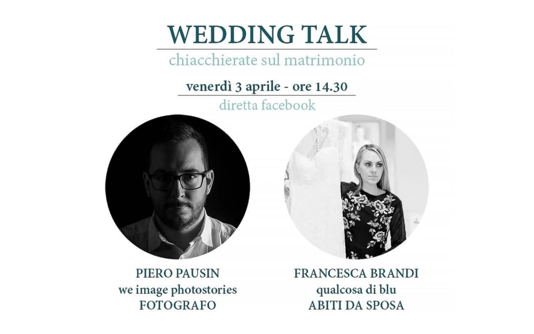 Wedding Talk – Qualcosa di Blu Trieste